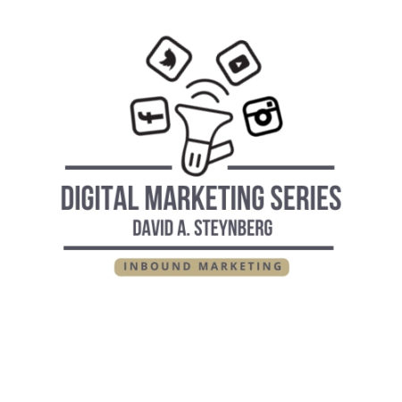 Digital Marketing Series – Inbound Marketing