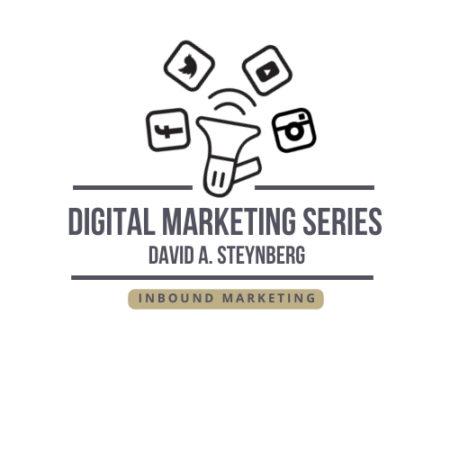 Digital Marketing Series – Inbound Marketing