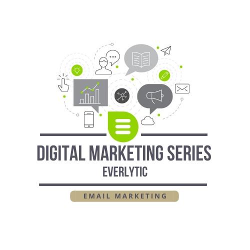 Century 21 National Training Academy – Digital Marketing Series – Email Marketing – Everlytic
