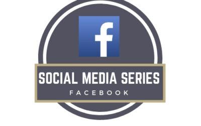 Social Media Series – Facebook