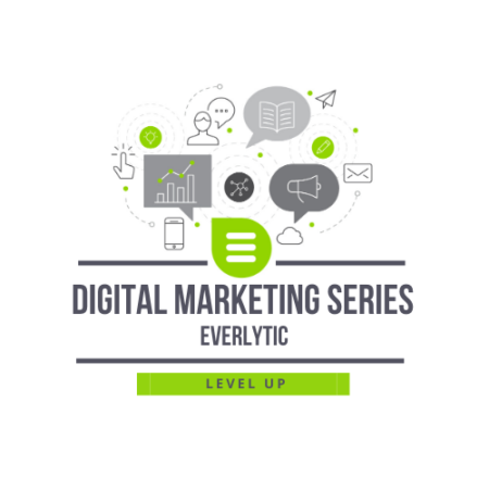 Digital Marketing Series – Everlytic – Level Up