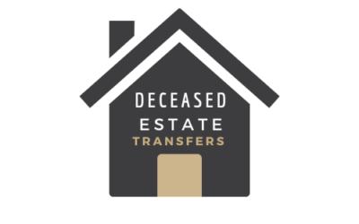 Deceased Estate Transfers